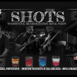 25 Maggio – The Shots, Woodstock Re-generation rock party